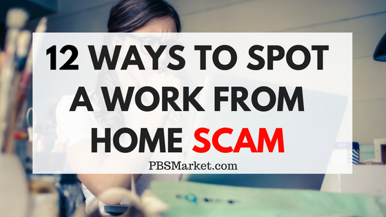 12 Ways to Spot a Work From Home Scam